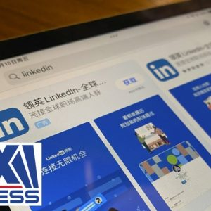 Microsoft shuts down LinkedIn in China as corporate crackdown expands